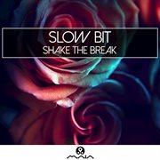 Shake the Break