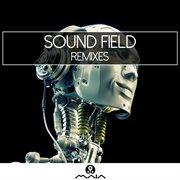 Sound Field: Remixes