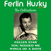 Ferlin Husky: the Collection, Vol. 2