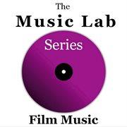 The Music Lab Series: Film Music