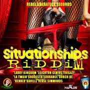 Situationships Riddim