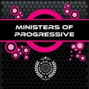 Ministers of Progressive