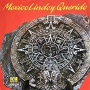 Mexico lindo y querido cover image