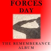 Forces Day: the Remembrance Album
