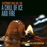 Electronic chill, vol. 8: a chill of ice and fire cover image
