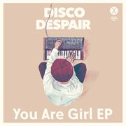 You Are Girl Ep