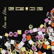 All Sorts ... One Guy, Vol. 1
