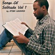 Songs of Solitude, Vol. 1 - Ep