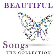 Beautiful songs: the collection cover image