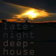 Late night deep house 3 cover image