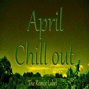 April Chillout (music Album)