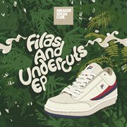Filas and Undercuts Ep