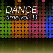 Dance Time, Vol. 11