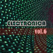 Electronica, Vol. 6