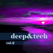 Deep&tech, Vol. 2