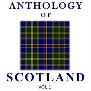 Anthology of scotland, vol. 1 cover image