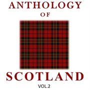Anthology of scotland, vol. 2 cover image