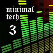 Minimal Tech, Vol. 3