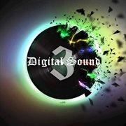 Digital Sound, Vol. 3
