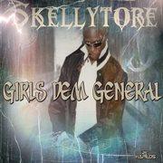 Girls Dem General - Ep