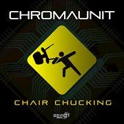Chair Chucking