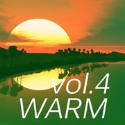 Warm Music, Vol. 4