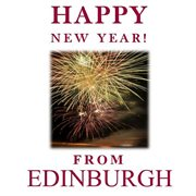Happy New Year! From Edinburgh