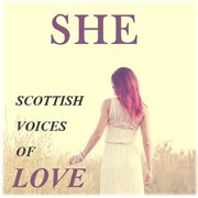 She: scottish voices of love cover image