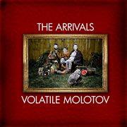 Volatile Molotov