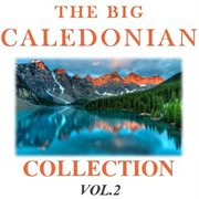 The Big Caledonian Collection, Vol. 2