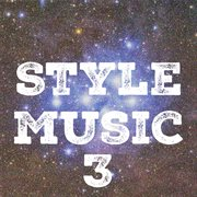Style Music, Vol. 3