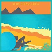 Tom furse digs cover image