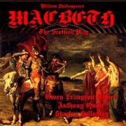 Macbeth - the Scottish Play