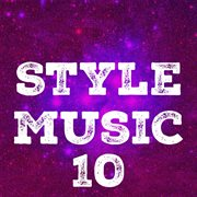 Style music, vol. 10 cover image