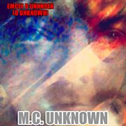 M.c.  Unknown - Ep