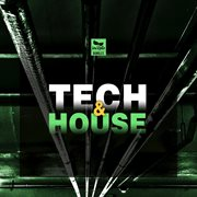 Tech & House, Vol.1