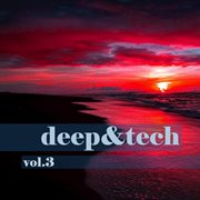 Deep&tech, Vol. 3