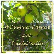 A Summer Harvest