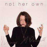 Not Her Own Ep