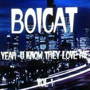 Yeah U Know They Love Me, Vol. 1