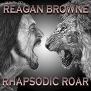 Rhapsodic Roar