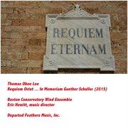 Requiem Octet ... in Memoriam Gunther Schuller