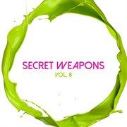 Secret Weapons, Vol. 8