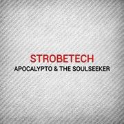 Apocalypto & the Soulseeker