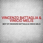 Best of Vincenzno Battaglia & Vinicio Melis