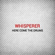 Here Come the Drums (remixs)