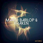 Mario Barlop & Fhaken Works