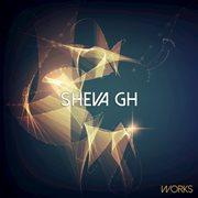 Sheva Gh Works