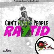 Can't Please People - Single