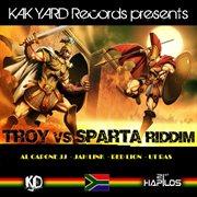 Troy Vs Sparta Riddim